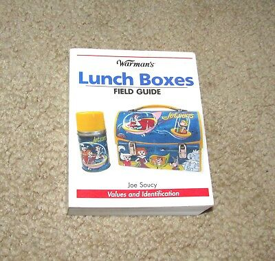 Warman's Lunchboxes Field Guide Joe Soucy 2008 Lunch Box Book 511 Pgs