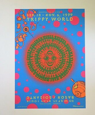 "Trippy World Sept 18- Nov. 6 1999 20"" x 14""  Poster by Moscoso"