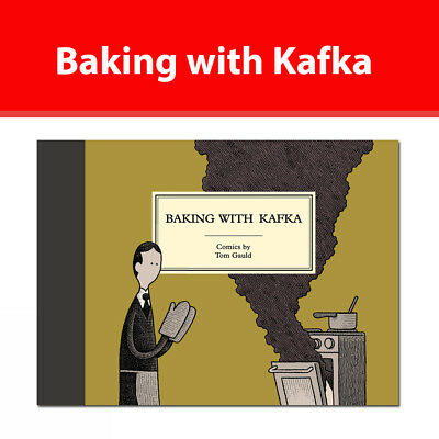 Baking with Kafka by Tom Gauld  book 9781786891501 NEW Hardcover