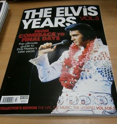 The Elvis Years magazine Volume 3 Collector's Edition; Comeback to Final Days