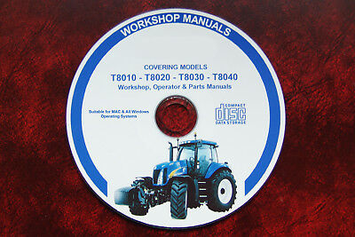 New Holland T8010 T8020 T8030 T8040 Workshop Manual + Operator + Parts Manuals