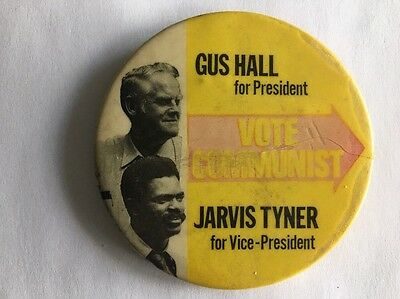 """Gus Hall & Jarvis Tyner Scarce Communist Party Political Campaign 3"""" Pin Button"""