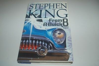 Stephen King From A Buick 8 True Us 1St Edition First Printing Book Hardback