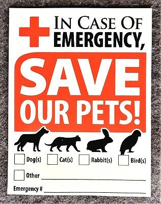 "Animal Alert Window Decal/Sticker ""IN CASE OF EMERGENCY PLEASE SAVE OUR PETS"""