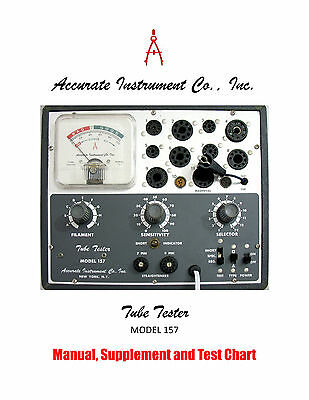 1967 Manual for Accurate Instrument Model 157 Tube Tester + Supplement
