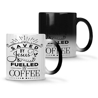 Saved By Jesus Fuelled By Coffee Colour changing 11oz Mug n820w