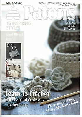 Patons Crochet PATTERN BOOK ONLY Essentials - Learn to Crochet 3826 New