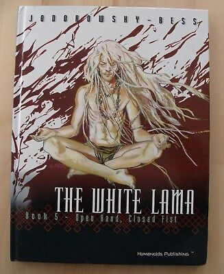 The White Lama Book 5 GRAPHIC NOVEL Open Hand, Closed Fist Jodorowsky Hardback