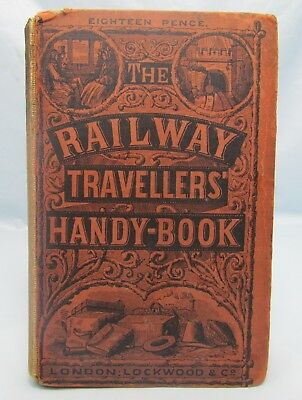 THE RAILWAY TRAVELLERS' HANDY-BOOK ANTIQUE 1862 1st ED 19th CENTURY SCARCE GUIDE