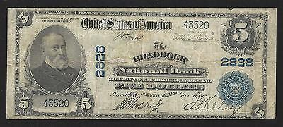Braddock, PA, Charter #2828, Series1902, $5.00 Plain Back, 15 Notes Reported!