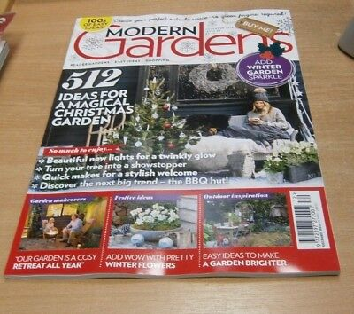 Modern Gardens magazine DEC 2018 Magical Xmas GArden, BBQ Huts, Winter Sparkle &