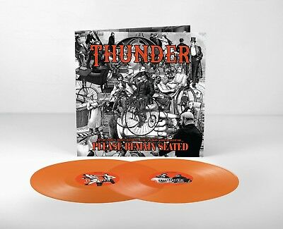 Thunder - Please Remain Seated Orange Vinyl Lp New Mint Pre-Order 18.1.2019