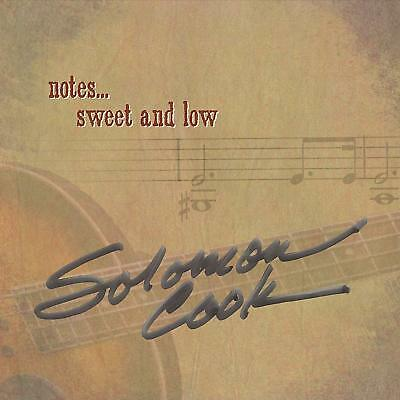 Notes Sweet and Low by Solomon Cook (CD, Apr-2016) New Sealed Ships 1st Class