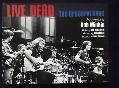 Live Dead : The Grateful Dead Photographed by Bob Minkin (2014, Hardcover) NEW