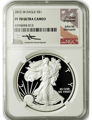 2012 W $1 Proof Silver Eagle NGC PF70 Ultra Cameo John Mercanti Signed