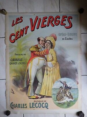 AFFICHE Litho 1890 LES CENT VIERGES ill. FARIA Opera-Bouffe Charles LECOCQ