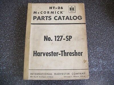 International Harvester Parts Catalog No. 127-SP Harvester-Thresher (1954)