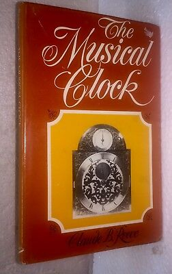The Musical Clock, Claude B Reeve. Free S & H