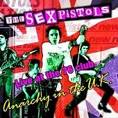 Sex Pistols - Anarchy In The UK (Live At The 76 Club, 2001) CD EXC Condition