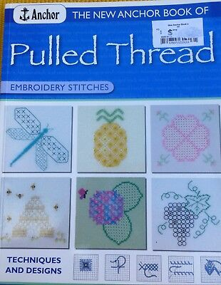 The new Anchor book of PULLED THREAD-Embroidery stitches
