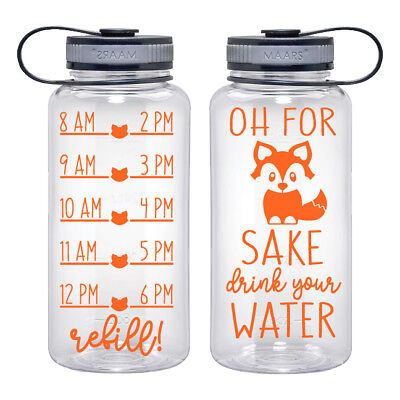 Water Tracker – Oh For Foxs Sake Drink Your Water Water Bottle 34 Oz