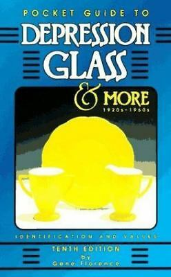 Depression Glass and More, 1920s-1960s by Gene Florence...Pocket Guide