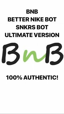 Better NIKE BOT BNB Ultimate SNKRS BOT 100% Authentic