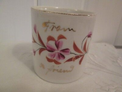 Antique Porcelain Gift Mug Cup Hand Painted From A Friend Victorian Flowers