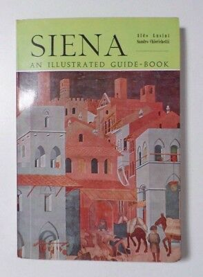 Vintage 1965 Siena Illustrated Guide Book 6th Edition Softcover, w/Maps
