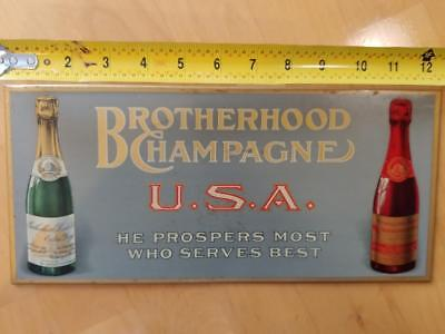 EARLY 1900 VINTAGE BROTHERHOOD CHAMPAGNE TOC SIGN-WASHINGTONVILLE NY-6x13!!