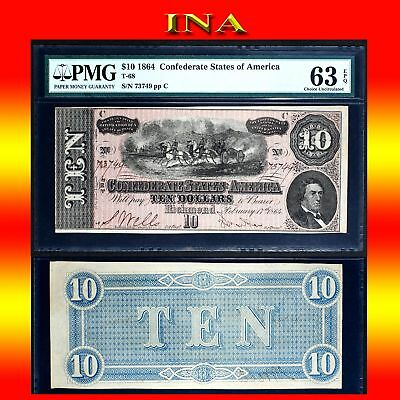 CONFEDERATE STATES of America 1864 $10 T-68 Civil War Era Choice Unc PMG 63 EPQ
