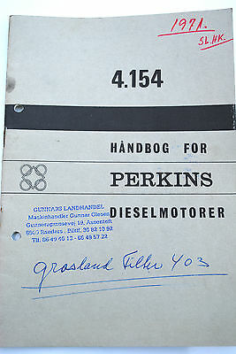 Original  PERKINS Diesel Engines Operators Manual for Model 4.154 Danish Text