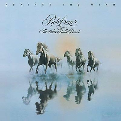 Against the Wind [Remastered] by Bob Seger & the Silver Bullet Band (CD, 2003)