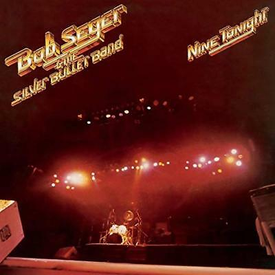 Nine Tonight by Bob Seger & The Silver Bullet Band [Remastered] (CD, Sep-2011)