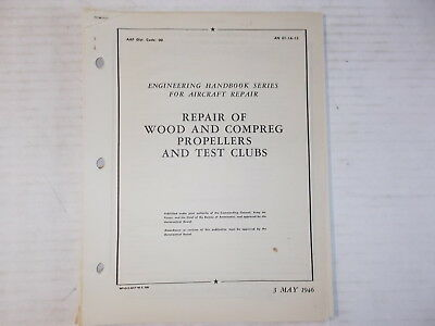 Repair of Wood & Compreg Propellers & Test Clubs Army Air Corps