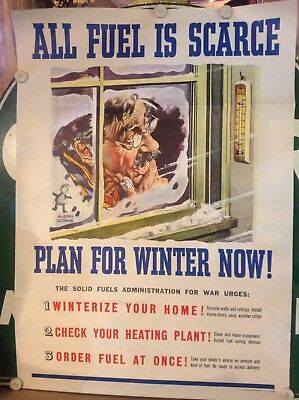 """Original Wwii Poster 1945 """"all Fuel Is Scarce Plan For Winter Now """" Albert Dorne"""