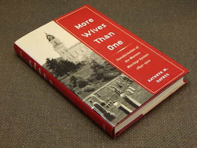 More Wives Than One : Transformation of the Mormon Marriage System, 1840-1910...