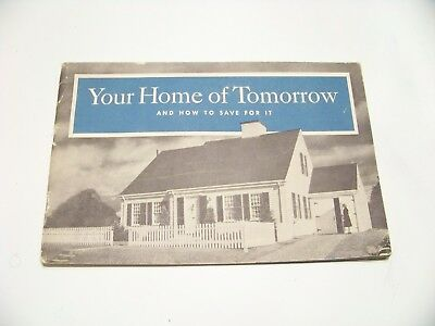 Vintage your home of tomorrow booklet advertisement floor plans
