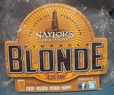 """A """"naylor's Brewery"""" Abv 4.3% """"pinnacle Blonde"""" Pump Clip With Beer Notes - New."""