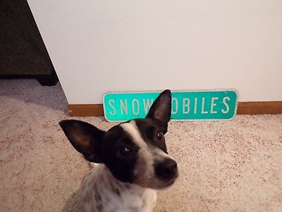 Authentic SNOWMOBILES Interstate Road Sign Reflective Aluminum~6x24