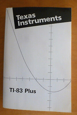 Texas Instruments TI-83+ Plus Graphing Calculator Instruction Manual Guidebook
