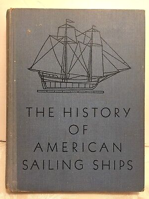 The History Of The American Sailing Ships By Howard I. Chapelle 1935