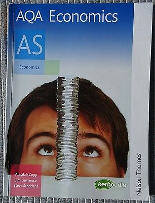 AQA Economics AS: Student's Book (Aqa As Level) Copp, Lawrence, Stoddard Book