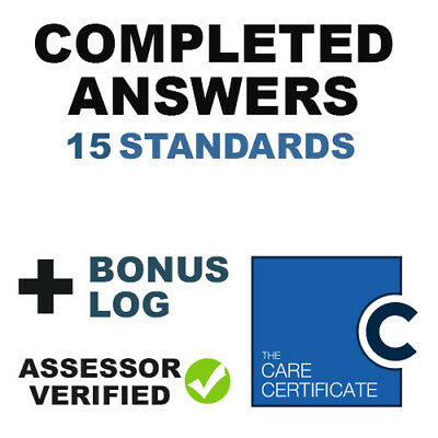 The Care Certificate 15 Standards Completed Answers + Bonus - Assessor Verified