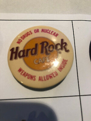 Hard Rock Cafe Pin Pins Button - No Drugs or Nuclear Weapons Allowed Inside 0001