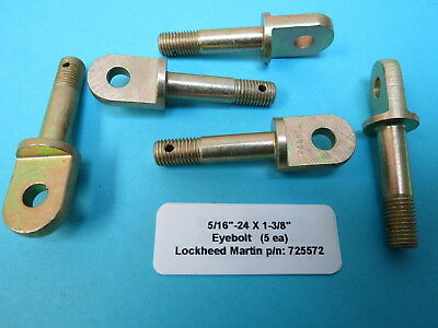 "5/16""-24 Eyebolt 1-3/8"" x 1/4"" Eye Lockheed Martin Aircraft P/N: 725572 (5 ea.)"