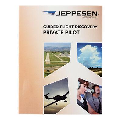 80ce542476b Jeppesen Guided Flight Discovery Private Pilot ISBN  978 0 88487 129 3