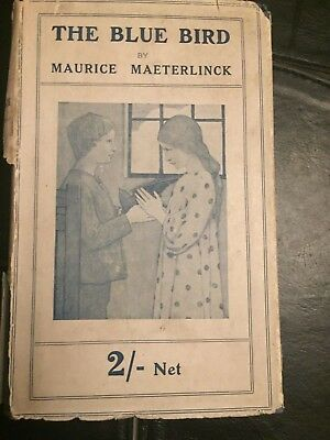 The Blue Bird by Maurice Maeterlinck (Forty-sixth Edition 1922)
