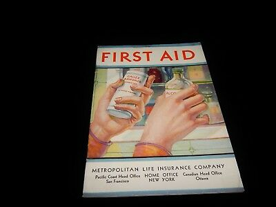 Vintage Booklet, FIRST AID MANUAL:METROPOLITAN LIFE COMPANY, 1950's, Illustrated