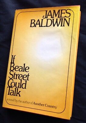 IF BEALE STREET COULD TALK JAMES BALDWIN 1974 HC w/ DJ 3rd PRINTING PREOWNED